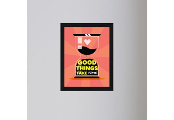 Motivational Quote Good Things Take Time Framed Painting