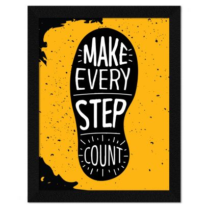 Motivational Quote Make Every Step Count Framed Painting